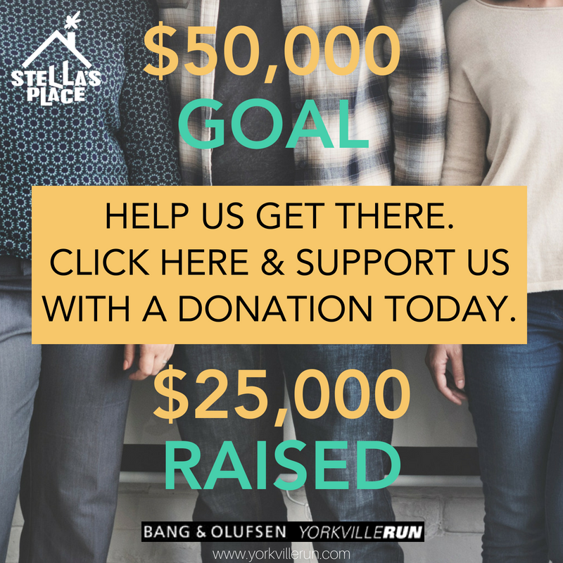 Photo of 3 people standing, from the chest to the knees with graphic overlayed. White Stella's Place logo in the top left and words that read: $50,000 goal Make a donation and sponsor a team today $20,000 raised Yorkville run logo at the bottom