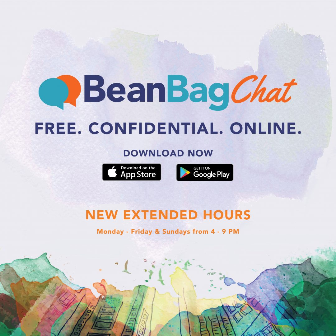 BeanBag chat Free, confidential, online New Extended hours Monday-Friday and Sunday from 4-9PM Download now Download on App Store and Download on Google play Image