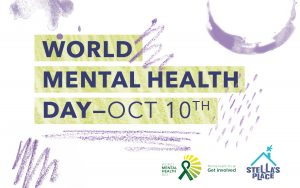 All cap text in middle of graphics that reads 'World mental health day - Oct 10th. Underneath, the World Mental Health Day logo beside Stella's Place logo. White background with random purple pencil crayon scribbles and paint droplets.