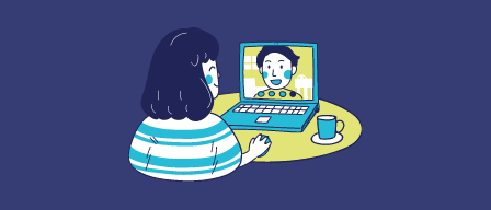 An illustration of a person talking to another person virtually through a computer webcam. The person in front of the computer is smiling, wearing a striped blue shirt. The computer is blue and resting on a green table beside a blue cup. The person on the screen has blue cheeks and wearing a blue and green polka dot sweater. The background is dark purple.